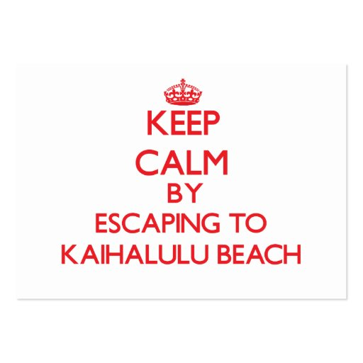 Keep calm by escaping to Kaihalulu Beach Hawaii Business Card Templates