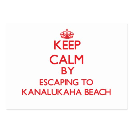 Keep calm by escaping to Kanalukaha Beach Hawaii Business Card Templates