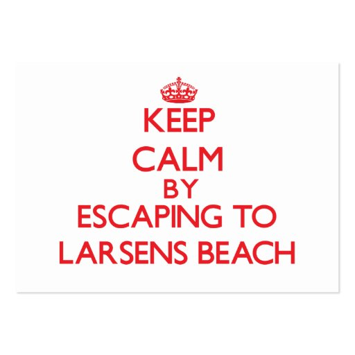 Keep calm by escaping to Larsens Beach Hawaii Business Card Template