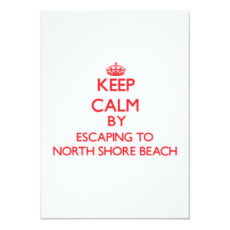 Keep calm by escaping to North Shore Beach Florida Invites