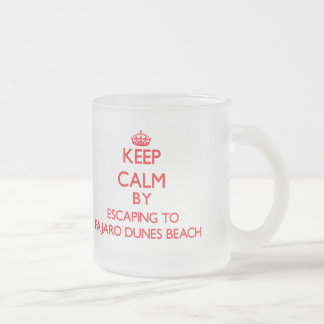 Keep calm by escaping to Pajaro Dunes Beach Califo Frosted Glass Coffee Mug