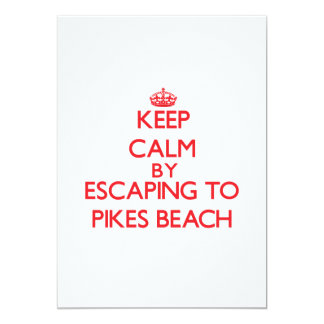Keep calm by escaping to Pikes Beach New York 13 Cm X 18 Cm Invitation Card