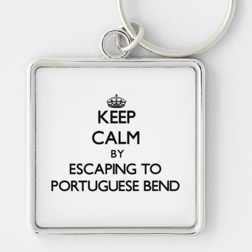 Keep calm by escaping to Portuguese Bend Californi Key Chain
