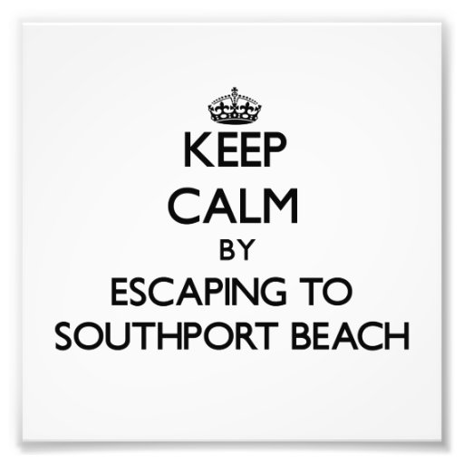 Keep calm by escaping to Southport Beach Connectic Art Photo