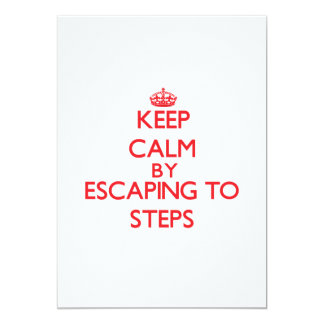 Keep calm by escaping to Steps Massachusetts Personalized Invitations