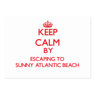 Keep calm by escaping to Sunny Atlantic Beach New Business Cards