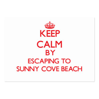 Keep calm by escaping to Sunny Cove Beach Californ Business Cards