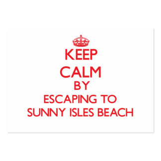 Keep calm by escaping to Sunny Isles Beach Florida Business Card