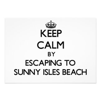 Keep calm by escaping to Sunny Isles Beach Florida Personalized Announcements