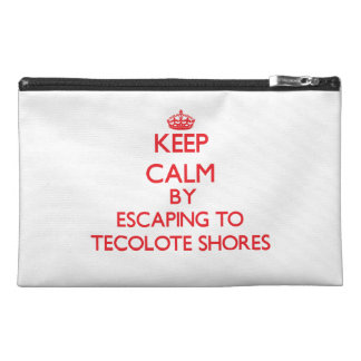 Keep calm by escaping to Tecolote Shores Californi Travel Accessory Bags