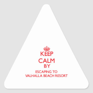 Keep calm by escaping to Valhalla Beach Resort Flo Triangle Sticker