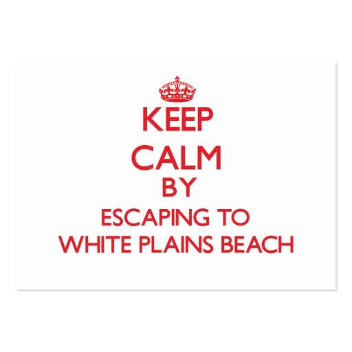 Keep calm by escaping to White Plains Beach Hawaii Business Card Templates