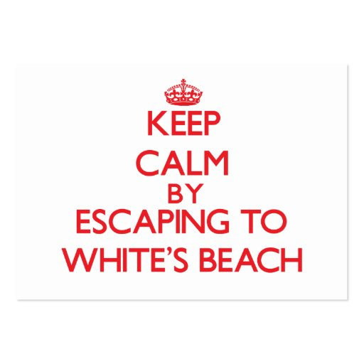 Keep calm by escaping to White'S Beach Wisconsin Business Card Template