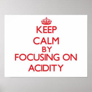 Keep Calm by focusing on Acidity Print