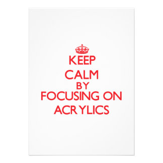 Keep Calm by focusing on Acrylics Personalized Invites