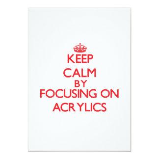 """Keep Calm by focusing on Acrylics 5"""" X 7"""" Invitation Card"""