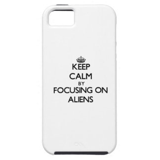 Keep Calm by focusing on Aliens iPhone 5 Case