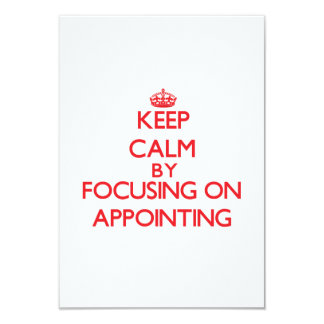 Keep Calm by focusing on Appointing Custom Invite