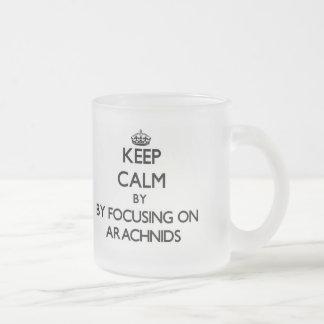 Keep calm by focusing on Arachnids Coffee Mugs
