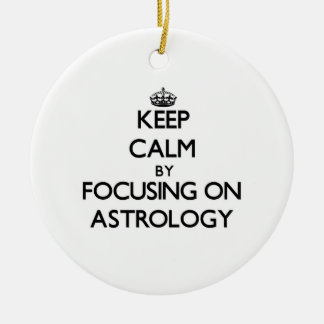 Keep Calm by focusing on Astrology Round Ceramic Decoration