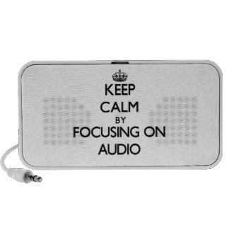 Keep Calm by focusing on Audio Portable Speakers