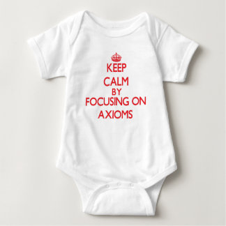Keep Calm by focusing on Axioms Tshirt
