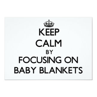 Keep Calm by focusing on Baby Blankets Personalized Invitations