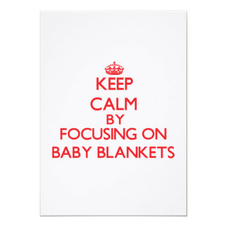 Keep Calm by focusing on Baby Blankets Invitation