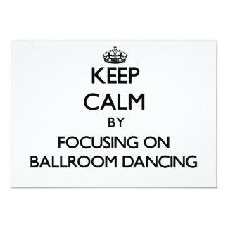 Keep Calm by focusing on Ballroom Dancing Announcement
