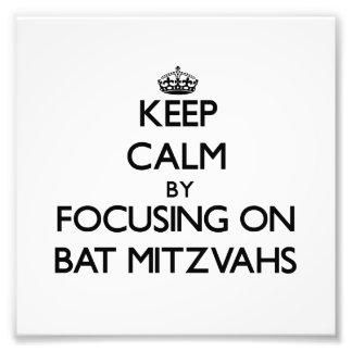 Keep Calm by focusing on Bat Mitzvahs Photo Print