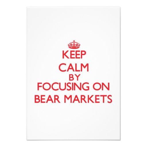Keep Calm by focusing on Bear Markets Custom Invite