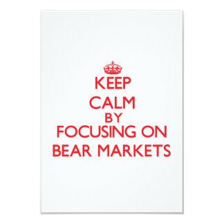 Keep Calm by focusing on Bear Markets 9 Cm X 13 Cm Invitation Card