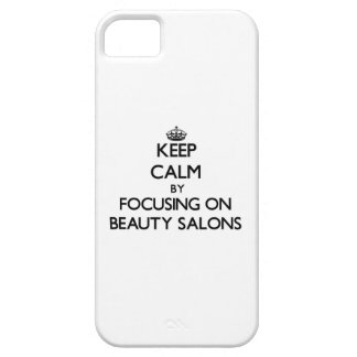 Keep Calm by focusing on Beauty Salons iPhone 5/5S Covers
