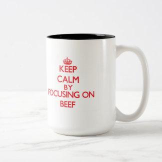 Keep Calm by focusing on Beef Two-Tone Mug