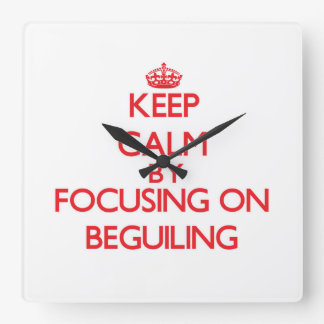 Keep Calm by focusing on Beguiling Wallclock