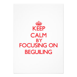 Keep Calm by focusing on Beguiling Personalized Invitations
