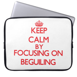 Keep Calm by focusing on Beguiling Laptop Computer Sleeve