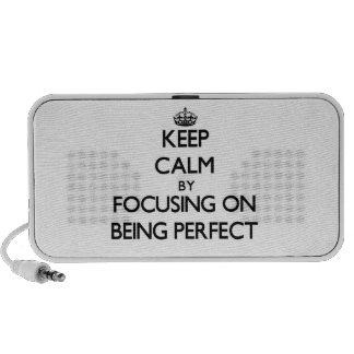 Keep Calm by focusing on Being Perfect Speaker