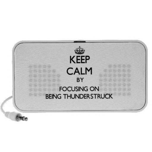 Keep Calm by focusing on Being Thunderstruck Notebook Speaker