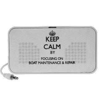 Keep calm by focusing on Boat Maintenance Repair Mini Speaker