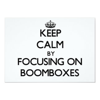 Keep Calm by focusing on Boomboxes Personalized Announcements