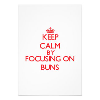 Keep Calm by focusing on Buns Invitations