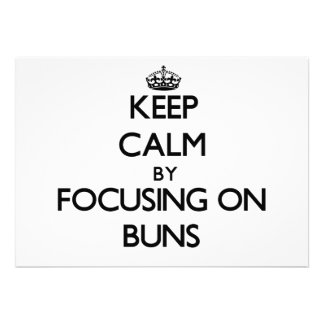 Keep Calm by focusing on Buns Cards