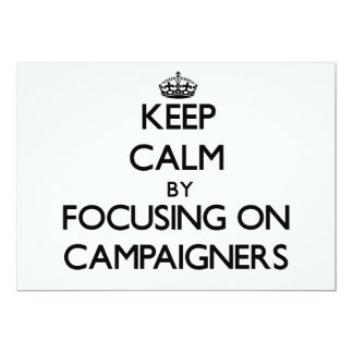 Keep Calm by focusing on Campaigners Card