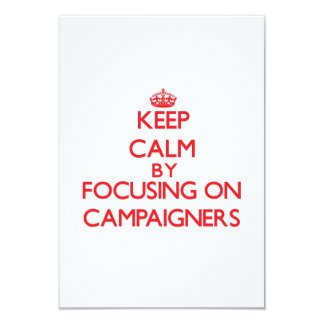 Keep Calm by focusing on Campaigners Personalized Announcement