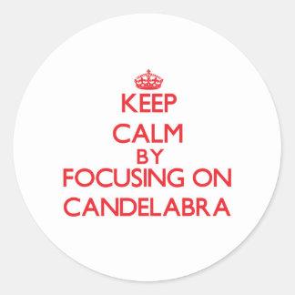 Keep Calm by focusing on Candelabra Sticker