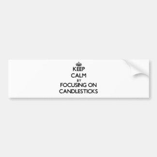 Keep Calm by focusing on Candlesticks Car Bumper Sticker