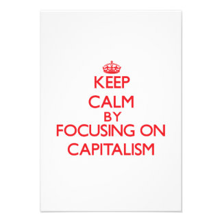 Keep Calm by focusing on Capitalism Personalized Announcement