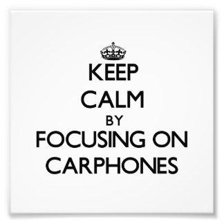 Keep Calm by focusing on Carphones Art Photo