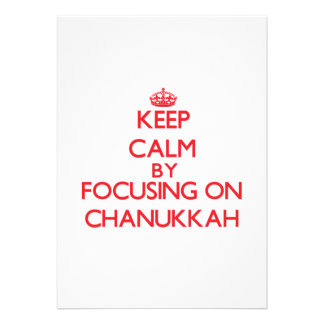 Keep Calm by focusing on Chanukkah Announcements